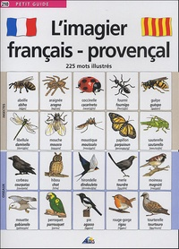 Henri Medori et  Jala - L'imagier français-provençal - 225 mots illustrés.