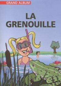 Henri Medori et Christian Ponchon - La grenouille.