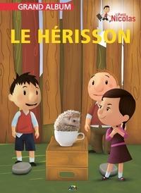 Henri Medori et Christian Ponchon - Le hérisson.