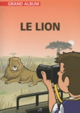 Henri Medori et Christian Ponchon - Le lion.