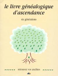 Henri Medori - Le livre généalogique 6 générations.