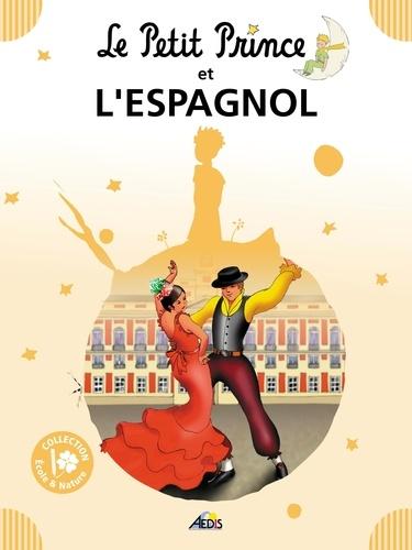 Henri Medori - Le Petit Prince et l'espagnol.