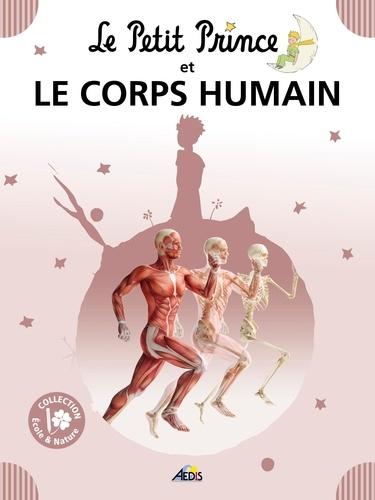 Henri Medori - Le Petit Prince et le corps humain.