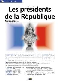 Henri Medori et Olivier Fréchet - Les présidents de la République.
