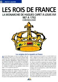 Henri Medori et Pierre Quentin - Les rois de France - La monarchie de Hugues Capet à Louis XVI (987 à 1792).