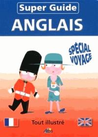 Henri Medori et Garry White - Super guide anglais - Spécial voyage.