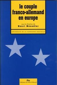 Henri Ménudier - Le couple franco-allemand en Europe.