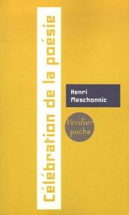Henri Meschonnic - Célébration de la poésie.