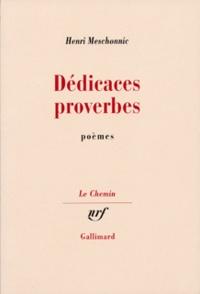 Henri Meschonnic - Dédicaces proverbes.