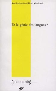 Henri Meschonnic - Et le génie des langues ?.
