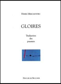 Henri Meschonnic - Gloires - Traduction des psaumes.
