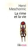 Henri Meschonnic - La rime et la vie.