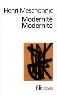Henri Meschonnic - Modernité modernité.