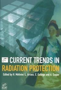 Current Trends in Radiation Protection - Henri Métivier |