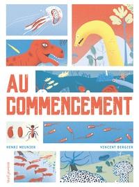 Henri Meunier et Vincent Bergier - Au commencement.