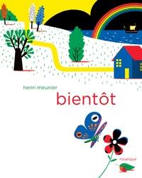 Henri Meunier - Bientôt.