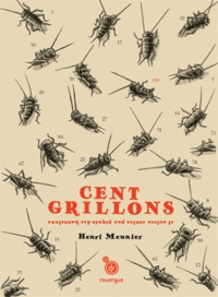 Cent grillons - Et autres contes pas piqués des hannetons.pdf