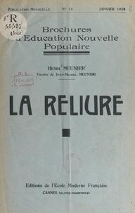 Henri Meunier et Célestin Freinet - La reliure.