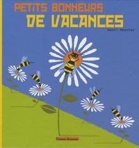 Henri Meunier - Petits bonheurs de vacances.