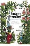 Henri Meunier - Taupe et mulot - Les beaux jours.