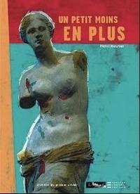 Henri Meunier - Un petit moins en plus.