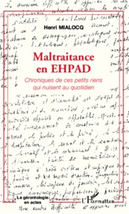 Maltraitance en EHPAD - Chroniques de ces petits riens qui nuisent au quotidien.pdf