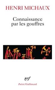 Téléchargement de livre audio allemand Connaissance par les gouffres (French Edition) RTF iBook PDF par Henri Michaux