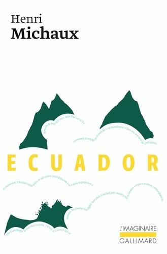 Henri Michaux - Ecuador - Journal de voyage.