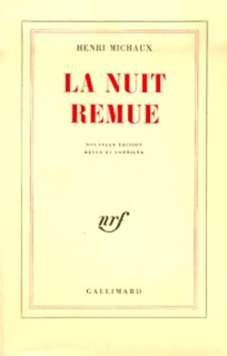 Henri Michaux La Nuit Remue