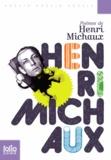 Henri Michaux - Poèmes de Henri Michaux.