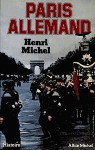 Henri Michel et Henri Michel - Paris allemand.