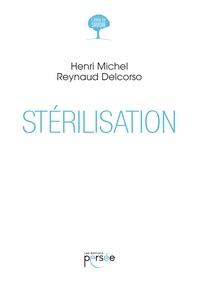 Henri Michel Reynaud Delcorso - Stérilisation.