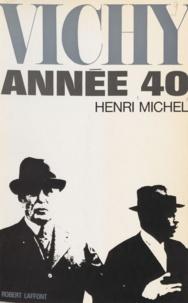 Henri Michel - Vichy - Année 40.