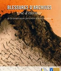 Henri Michon - Blessures d'archives rêves d'eternité - De la conservation préventive à la restauration, Exposition.