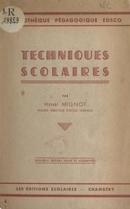 Henri Mignot - Techniques scolaires.