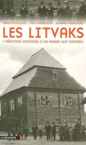 Les Litvaks. L'héritage universel d'un monde juif disparu