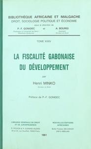 Henri Minko - La fiscalité gabonaise du développement.