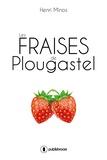 Henri Minos - Les fraises de Plougastel.