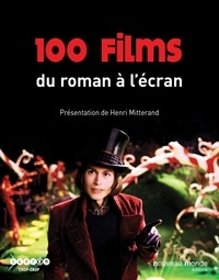 Henri Mitterand - 100 films - Du roman à l'écran.