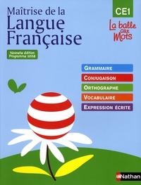 Henri Mitterand - Maîtrise de la langue française CE1, La balle de mots - Programme 2008.