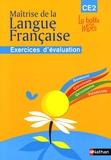 Henri Mitterand et Pascal Denardou - Maîtrise de la Langue Francaise CE2 - Exercices d'évaluation.