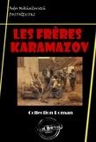 Henri Mongault et Fédor Dostoïevski - Les Frères Karamazov - édition intégrale.