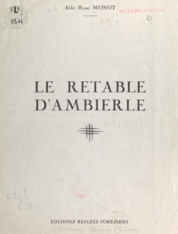 Henri Monot - Le retable d'Ambierle.