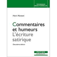 Henri Montant - Commentaires et humeurs - L'écriture satirique.