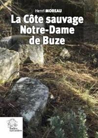 Henri Moreau - La Côte sauvage, Notre-Dame de Buze.