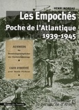 Henri Moreau - Les Empochés - Poche de l'Atlantique (1939-1945) La Tremblade et la presqu'île d'Arvert.