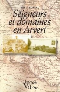 Henri Moreau - Seigneurs en Arvert.