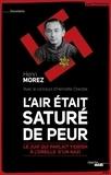 Henri Morez - L'air était saturé de peur - Le juif qui parlait yiddish à l'oreille d'un nazi.