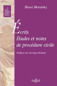 Henri Motulsky - Ecrits, études et notes de procédure civile.