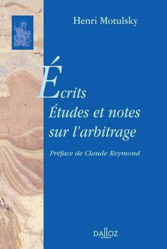 Henri Motulsky - Ecrits, Etudes et notes sur l'arbitrage.